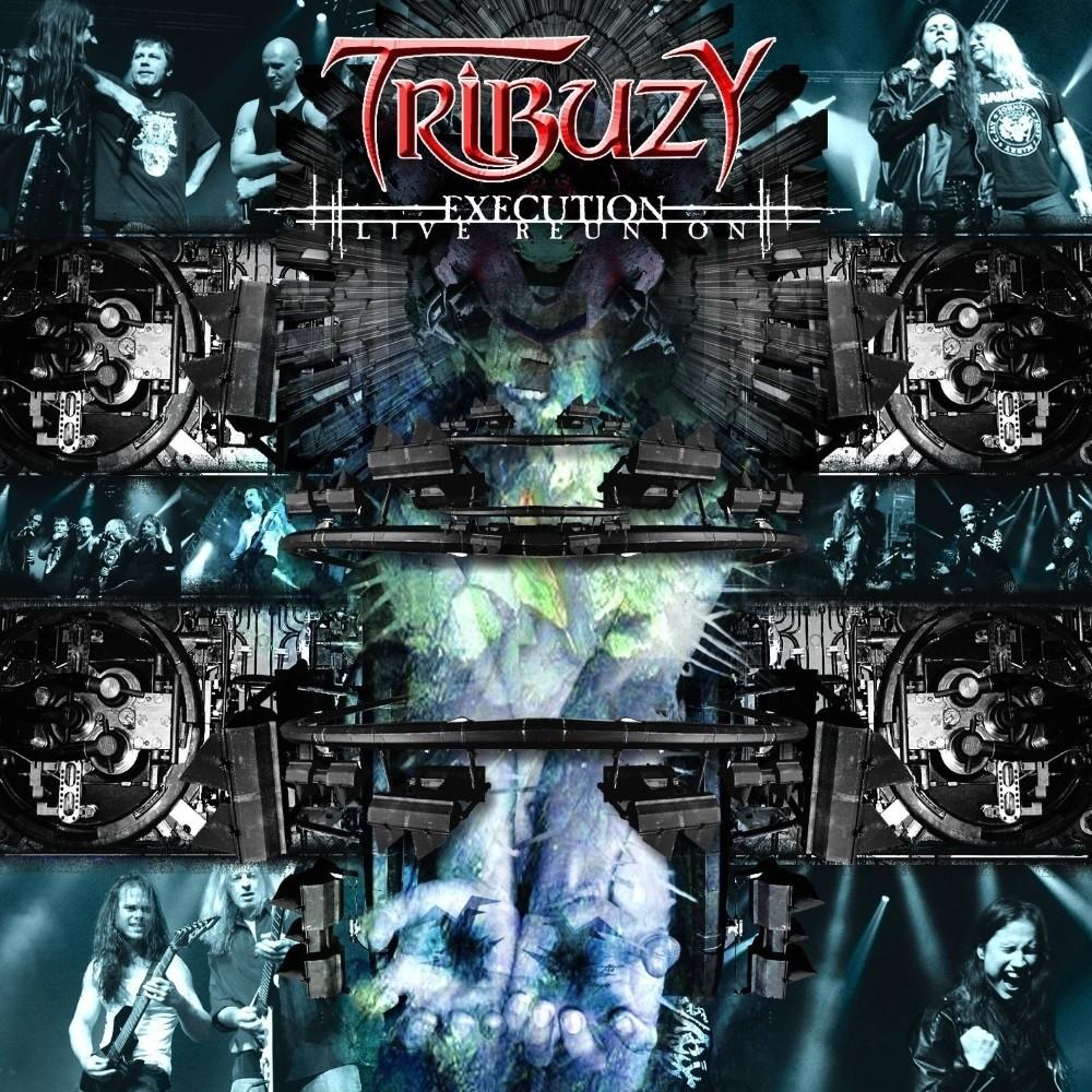 Tribuzy - Execution: Live Reunion (2007) Cover