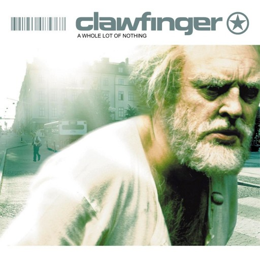 Clawfinger - A Whole Lot of Nothing 2001