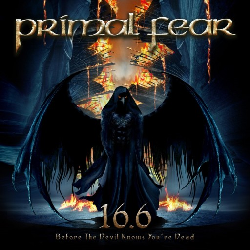 Primal Fear - 16.6: Before the Devil Knows You're Dead 2009