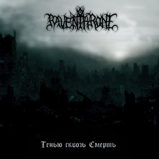 Raven Throne - Тенью сквозь смерть 2008