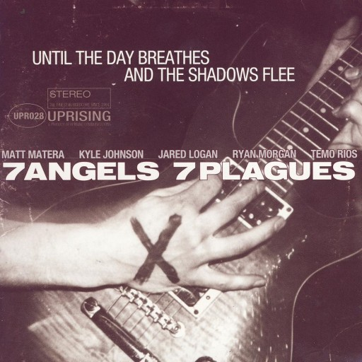 7 Angels 7 Plagues - Until the Day Breathes and the Shadows Flee 2000