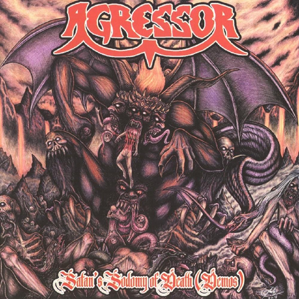 Agressor - Satan's Sodomy of Death (Demos) (2018) Cover