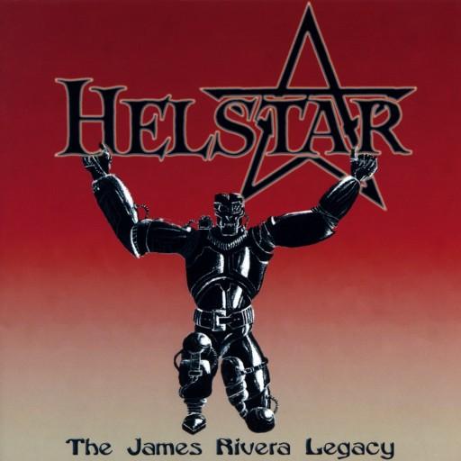 Helstar - The James Rivera Legacy 2001