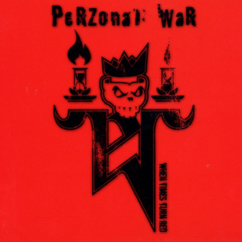 Perzonal War - When Times Turn Red (2005) Cover
