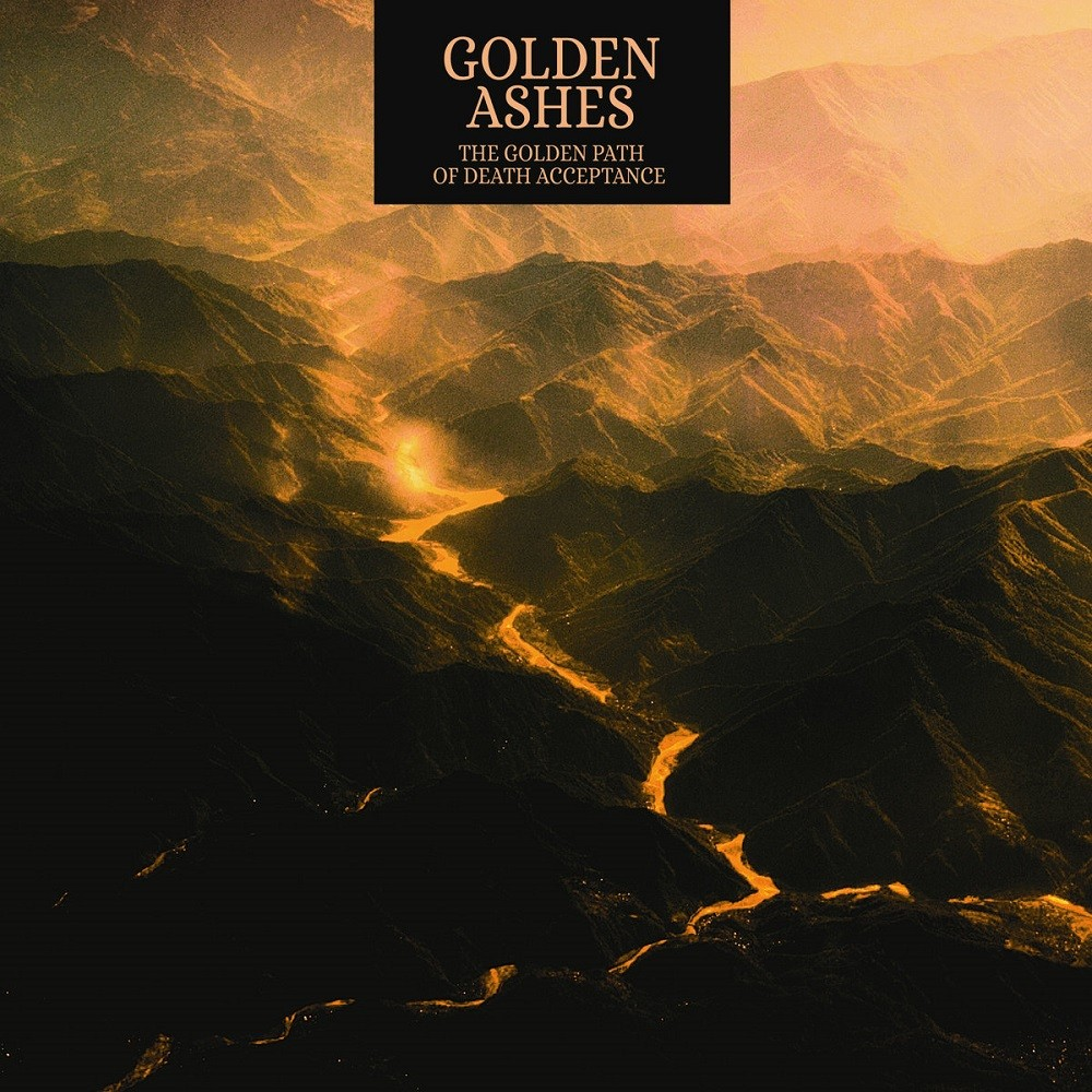 Golden Ashes - The Golden Path of Death Acceptance (2019) Cover