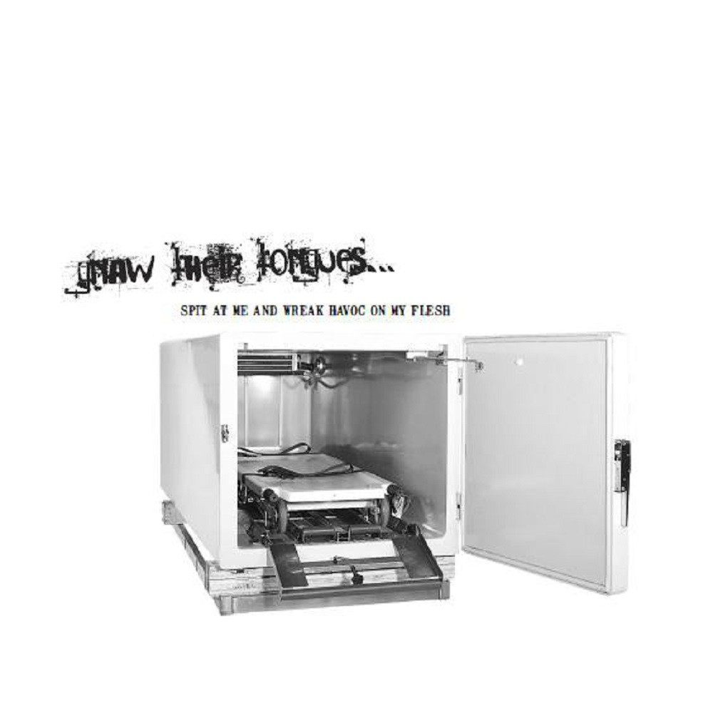 Gnaw Their Tongues - Spit at Me and Wreak Havoc on My Flesh (2006) Cover