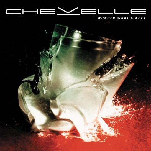 Chevelle - Wonder What's Next 2002