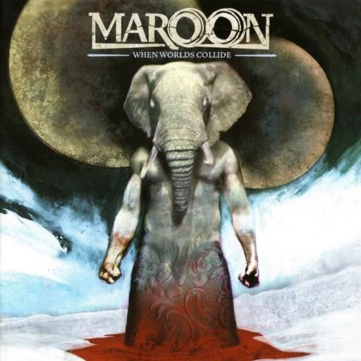 Maroon - When Worlds Collide 2006