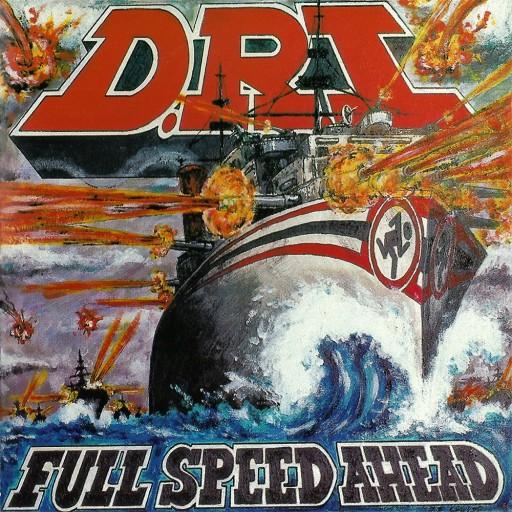 D.R.I. - Full Speed Ahead 1995