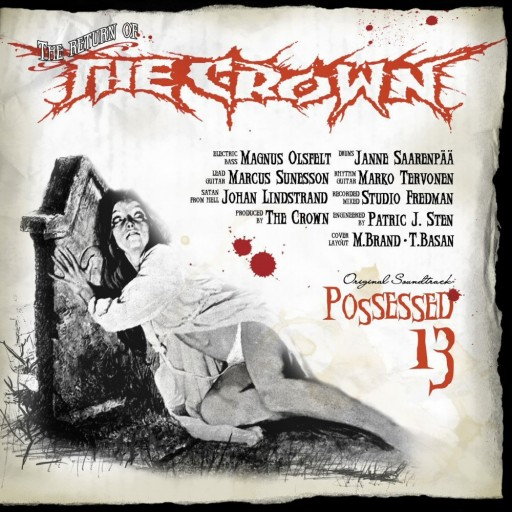 Crown, The - Possessed 13 2003