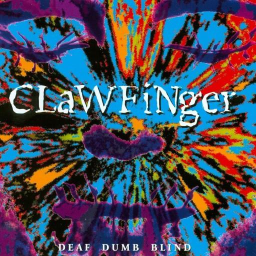 Clawfinger - Deaf Dumb Blind 1993