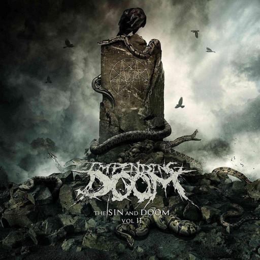 Impending Doom (USA) - The Sin and Doom Vol. II 2018