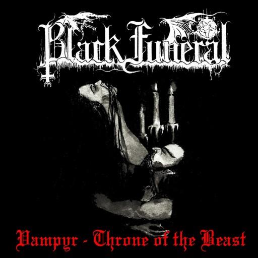 Black Funeral - Vampyr - Throne of the Beast 1995