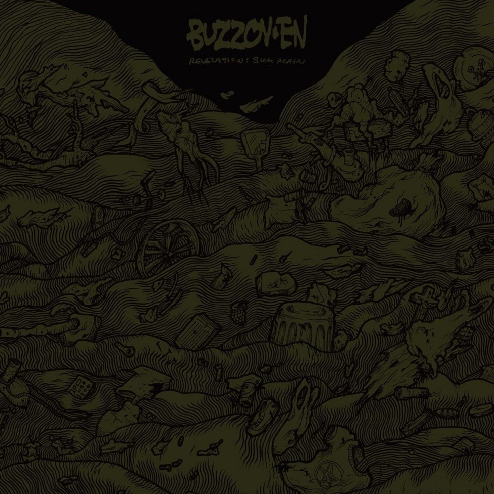 Buzzov•en - Revelation: Sick Again (2011) Cover
