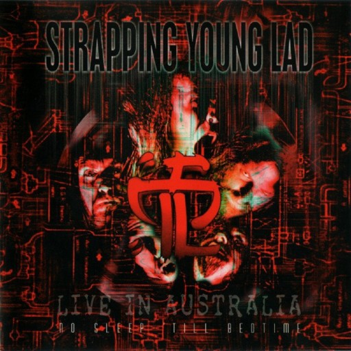 Strapping Young Lad - Live in Australia: No Sleep 'Till Bedtime 1998