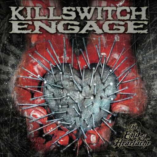 Killswitch Engage - The End of Heartache 2004
