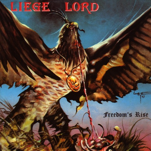 Liege Lord - Freedom's Rise 1985
