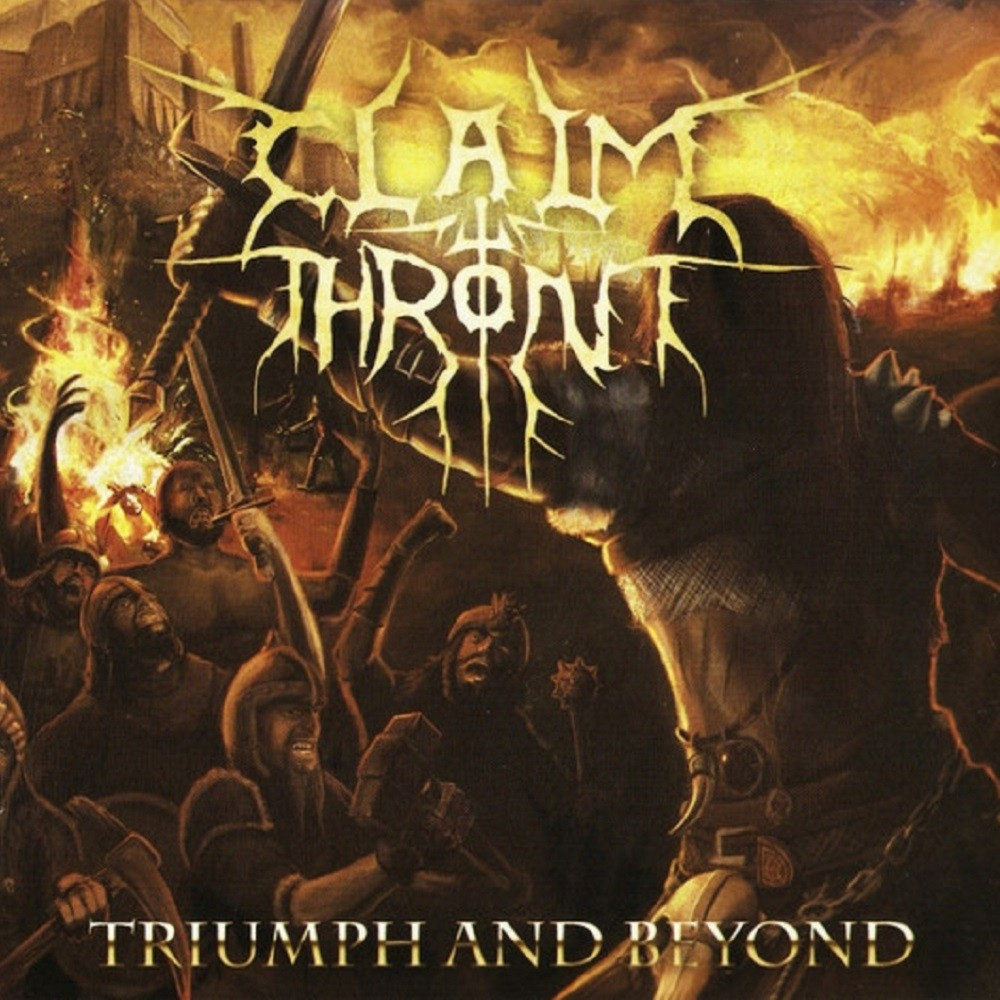 Claim the Throne - Triumph and Beyond (2010) Cover