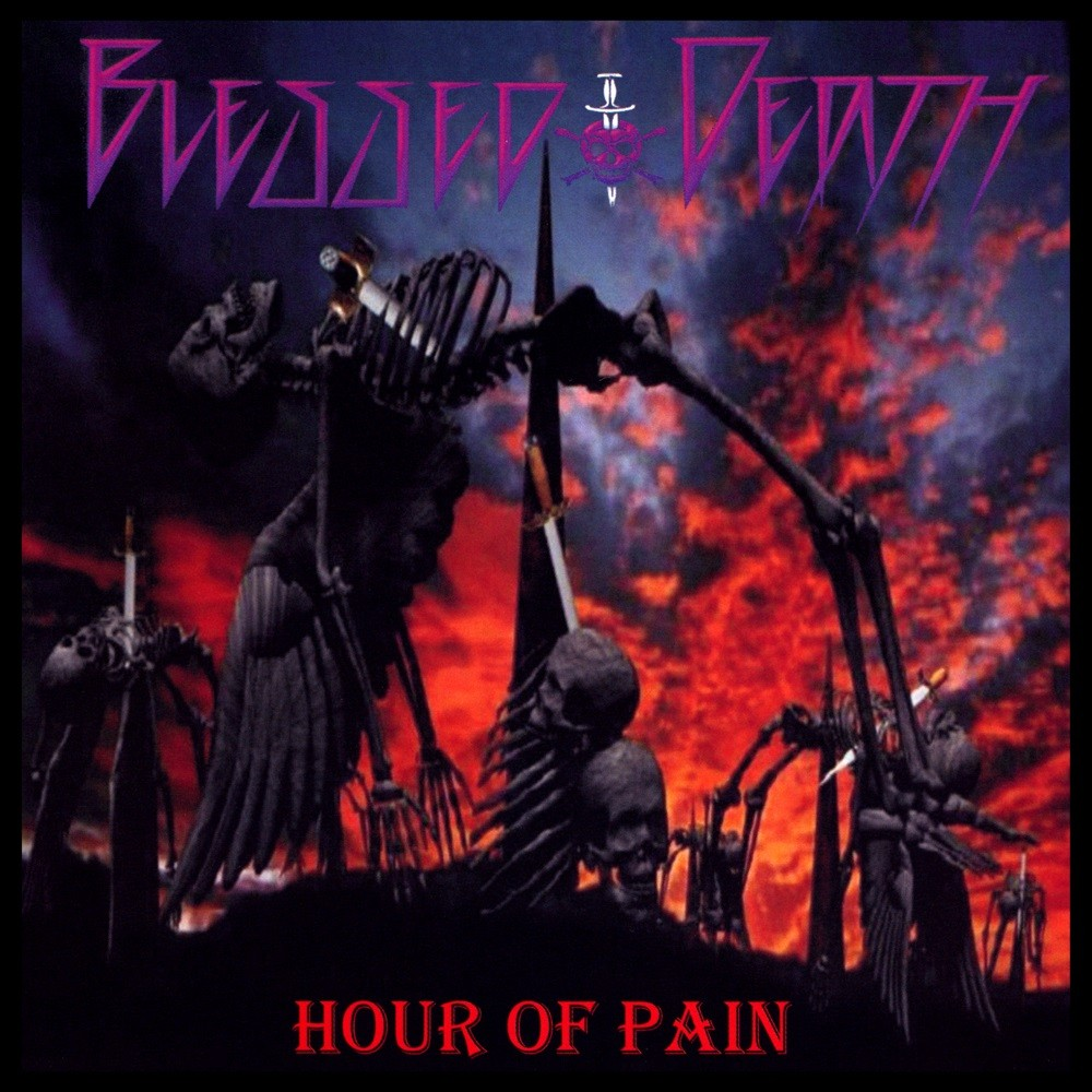 Blessed Death - Hour of Pain (2006) Cover