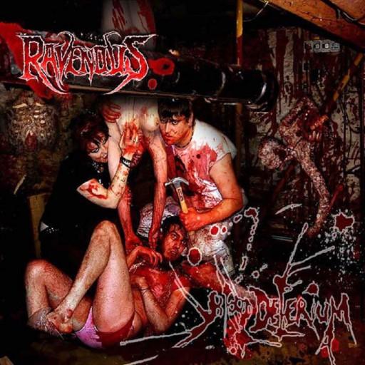 Ravenous, The - Blood Delirium 2004