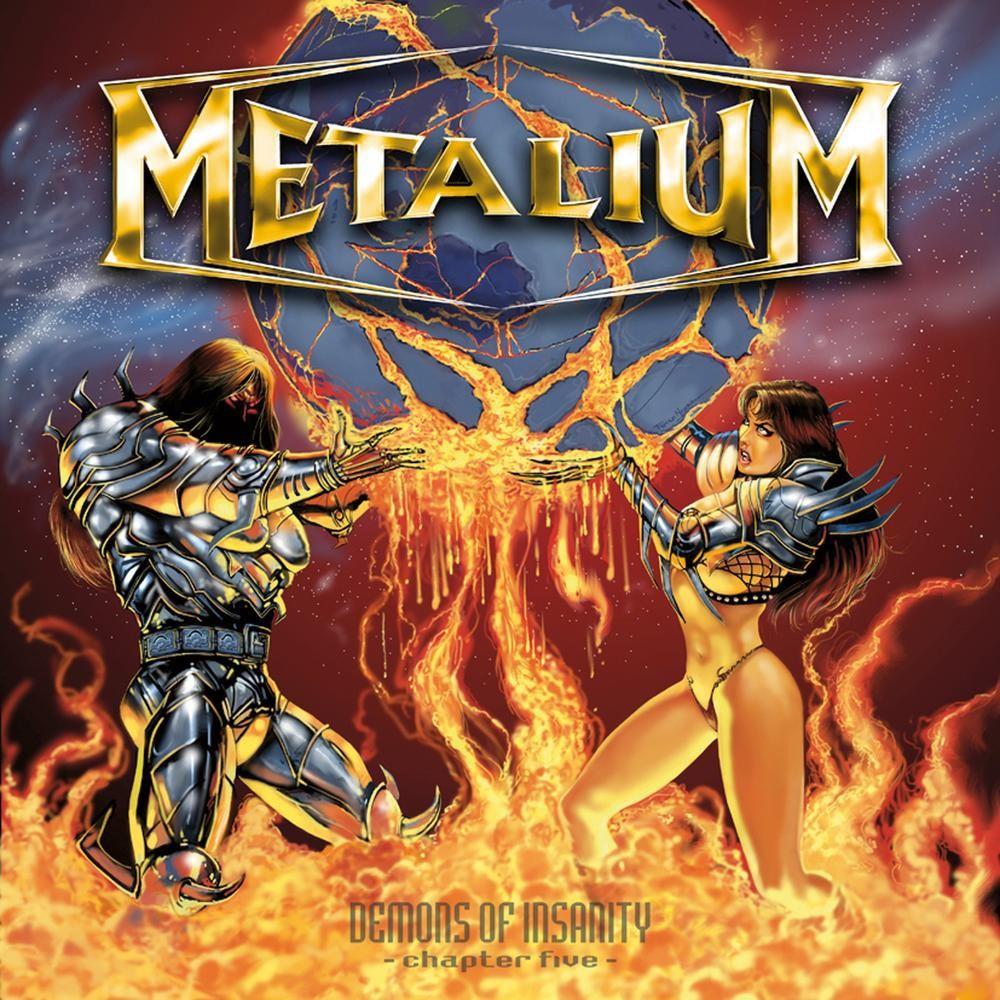 Metalium - Demons of Insanity: Chapter Five