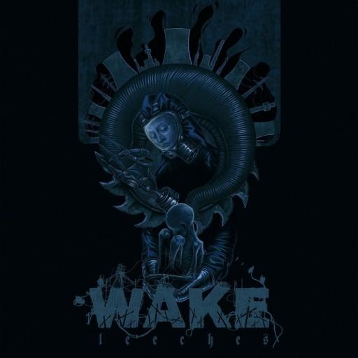Wake - Leeches 2011