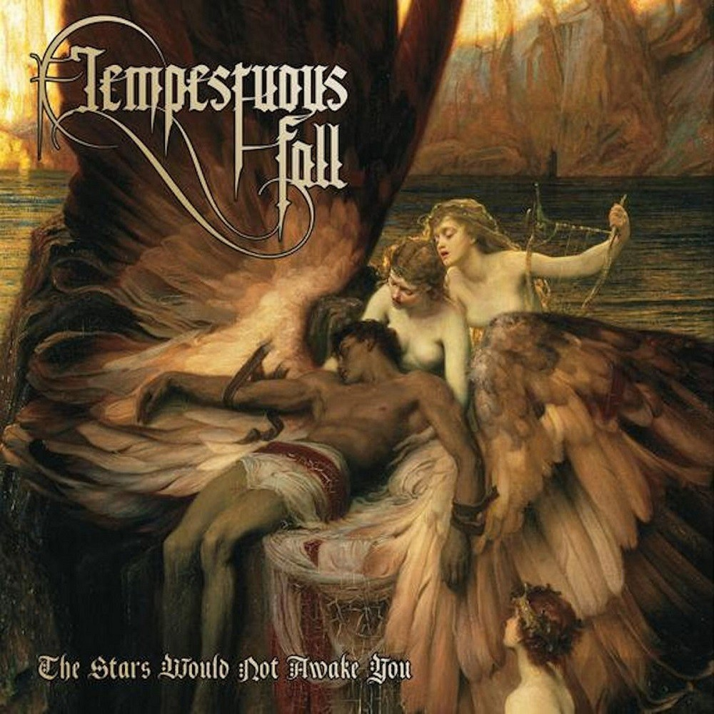Tempestuous Fall - The Stars Would Not Awake You (2012) Cover