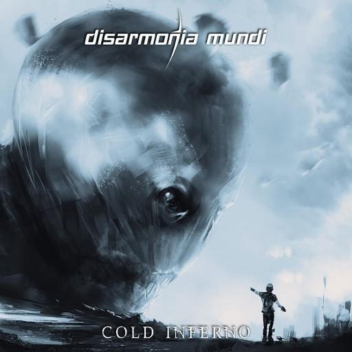 Disarmonia Mundi - Cold Inferno 2015