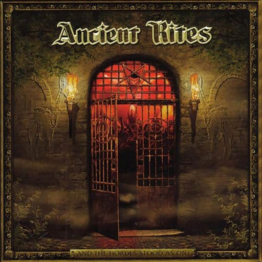 Ancient Rites - And the Hordes Stood as One 2003