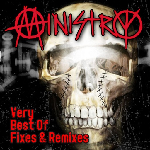 Ministry - Very Best of Fixes & Remixes 2011