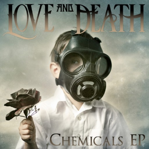 Love and Death - Chemicals EP 2012