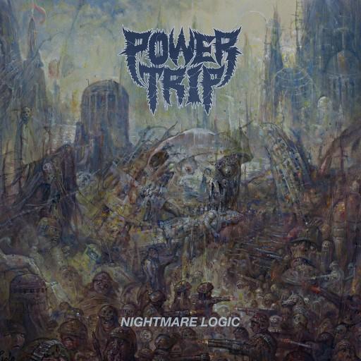 Power Trip - Nightmare Logic 2017