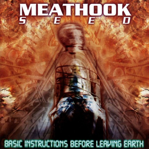 Meathook Seed - Basic Instructions Before Leaving Earth 1999