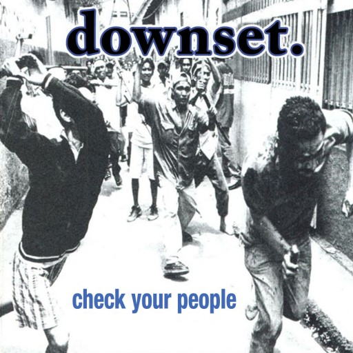 downset. - Check Your People 2000