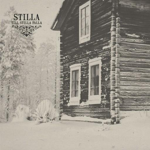 Stilla - Till stilla falla 2013