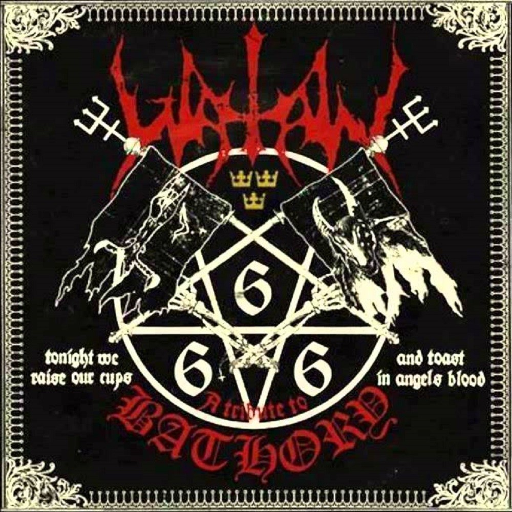 Watain - Tonight We Raise Our Cups and Toast in Angels Blood: A Tribute to Bathory (2015) Cover
