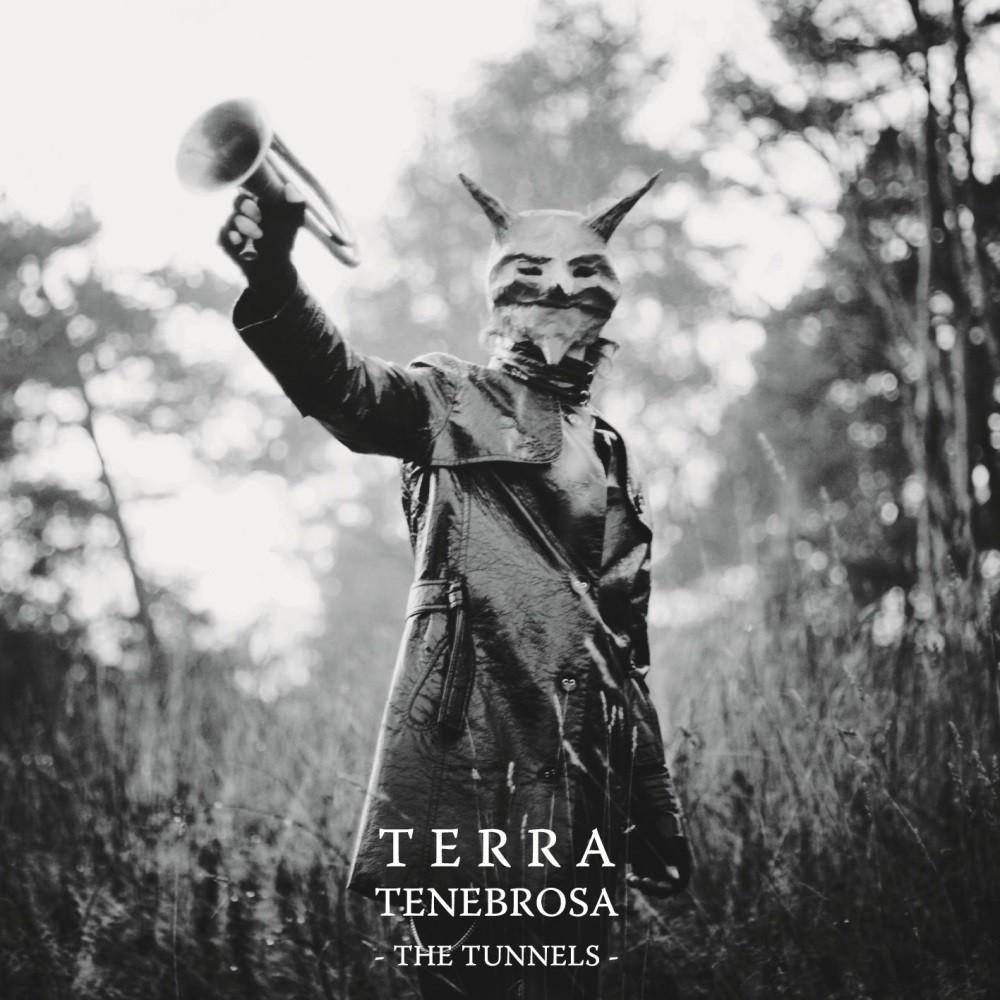 Terra Tenebrosa - The Tunnels (2011) Cover