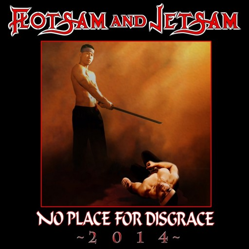 Flotsam and Jetsam - No Place for Disgrace - 2014 2014