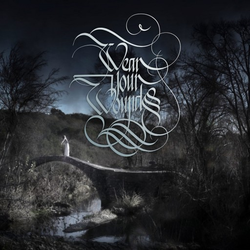 Wear Your Wounds - Rust on the Gates of Heaven 2019