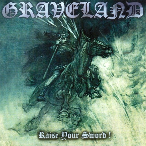Graveland - Raise Your Sword! 2001