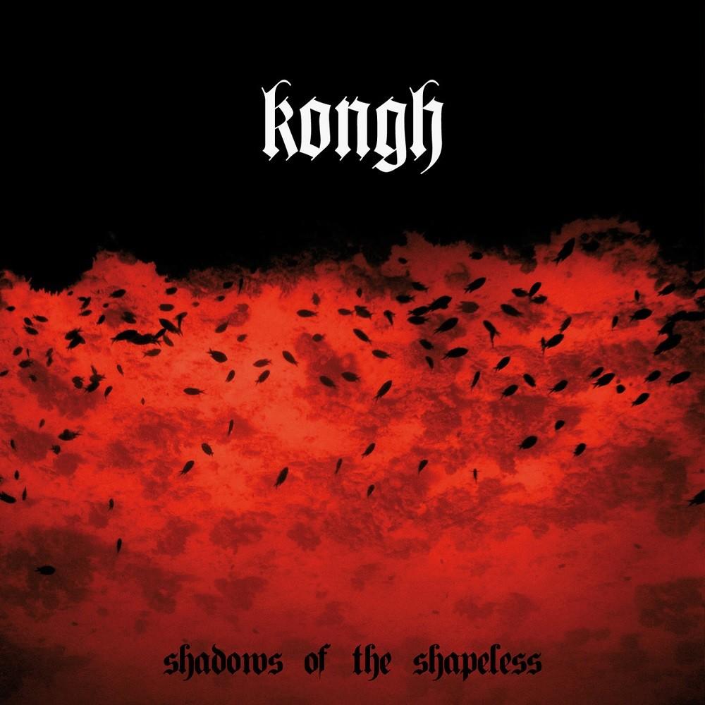 Kongh - Shadows of the Shapeless