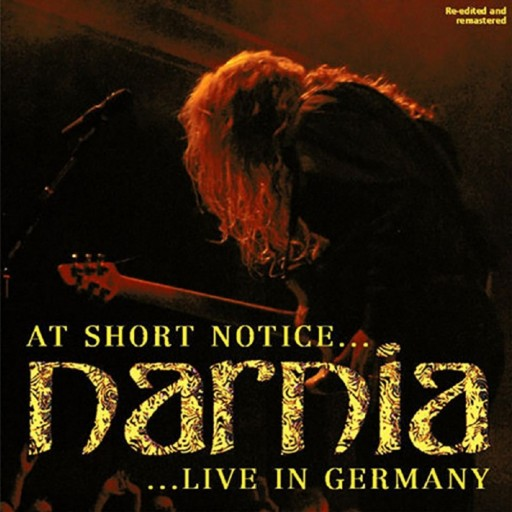 Narnia - At Short Notice... Live in Germany 2006