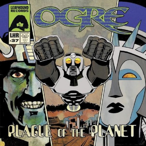 Ogre - Plague of the Planet 2008