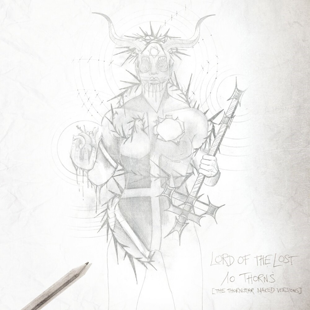 Lord of the Lost - 10 Thorns (The Thornstar Naked Versions) (2018) Cover