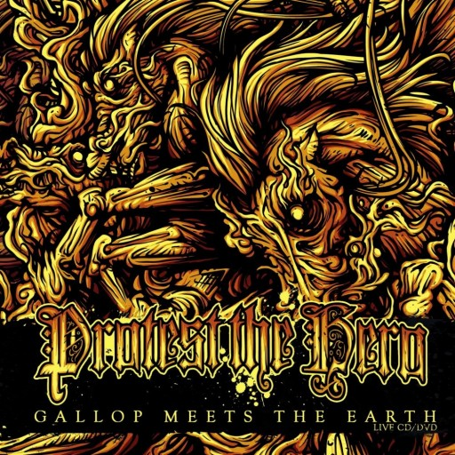 Protest the Hero - Gallop Meets the Earth 2009