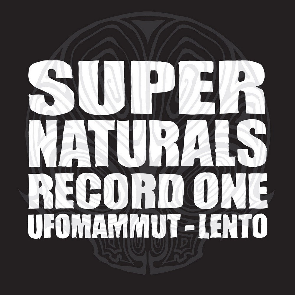 Ufomammut / Lento - Supernaturals - Record One (2007) Cover