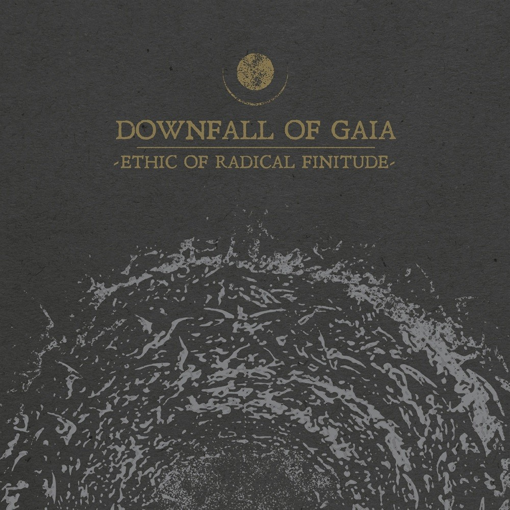 Downfall of Gaia - Ethic of Radical Finitude