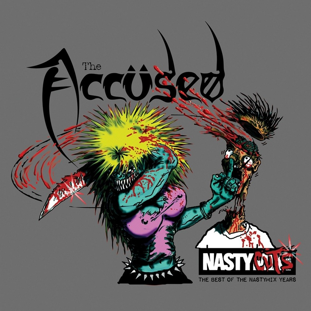 Accüsed, The - Nasty Cuts: The Best of the Nasty Mix Years (2012) Cover