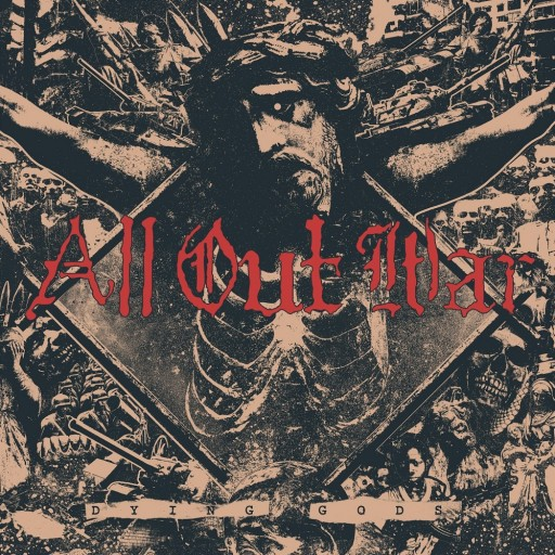 All Out War - Dying Gods 2015