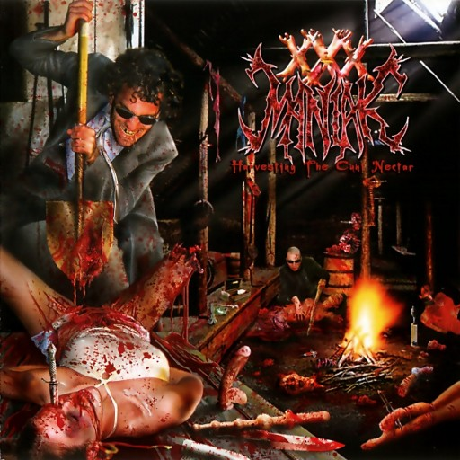 XXX Maniak - Harvesting the Cunt Nectar 2004